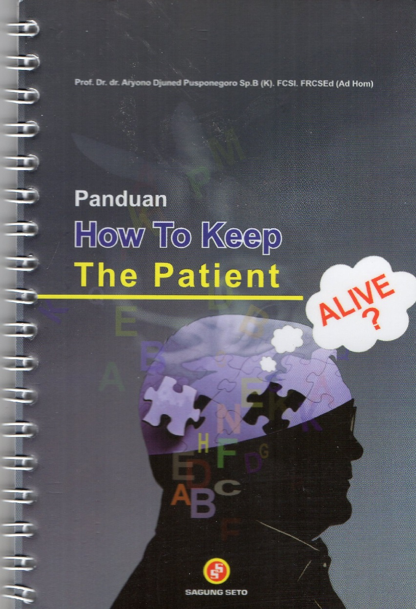 Panduan how to keep the patient
