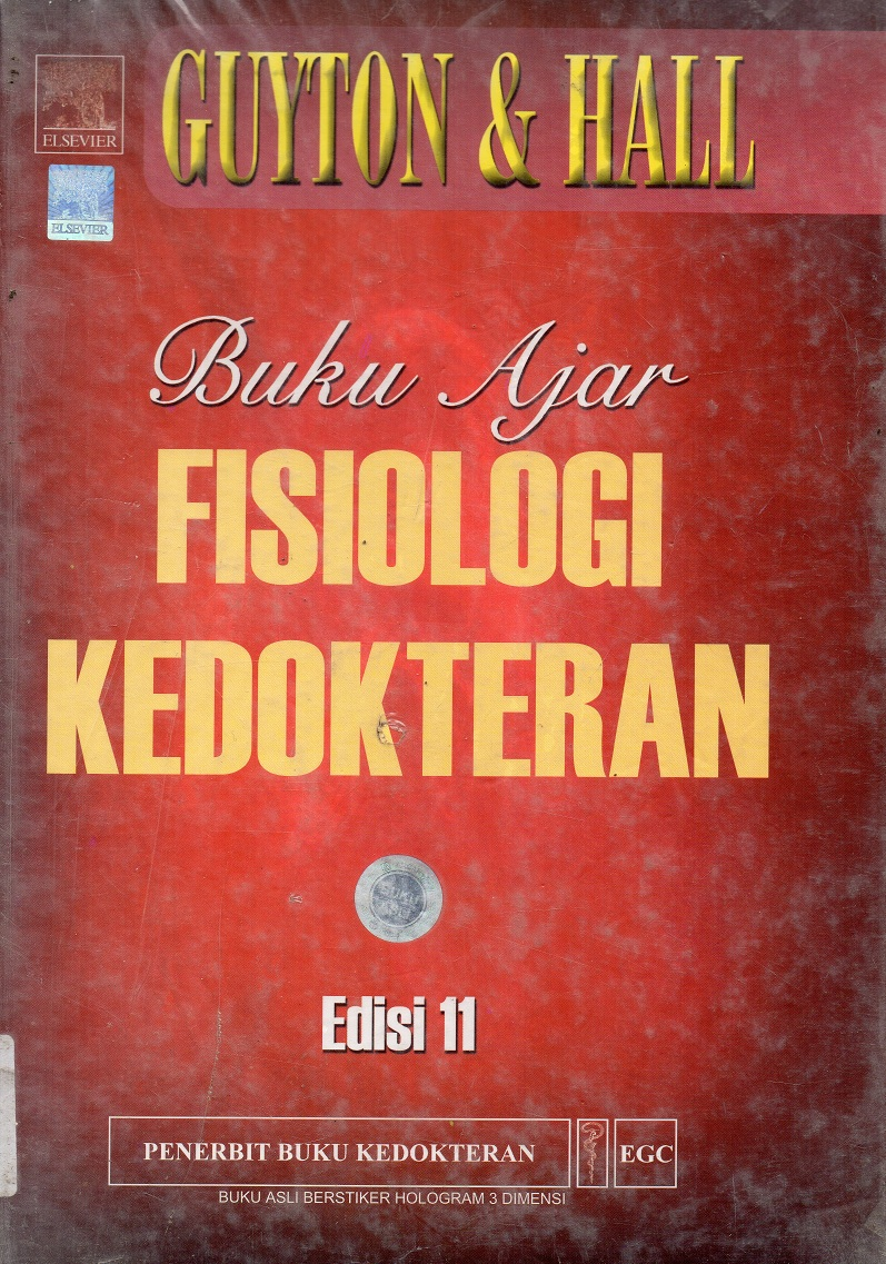 Buku ajar fisiologi kedokteran : Textbook of medical physiology