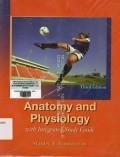 Anatomy and physiology : with integrated study guide