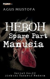 Image of Heboh spare part manusia