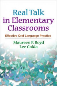 Image of Real Talk In Elementary Classrooms : effective oral language Practice